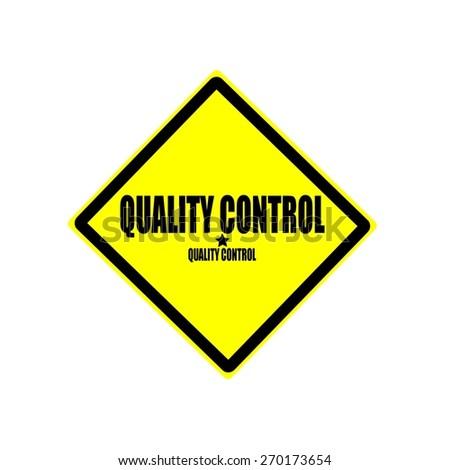 Quality control black stamp text on yellow background - stock photo