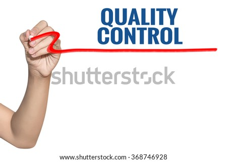 Quality Control word write on white background by woman hand holding highlighter pen - stock photo