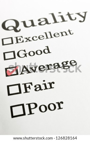 Quality Excellent Good Average Fair Poor check boxes - stock photo