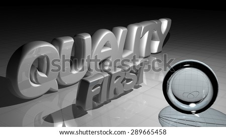 Quality first - stock photo