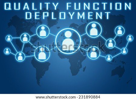 Quality Function Deployment concept on blue background with world map and social icons. - stock photo