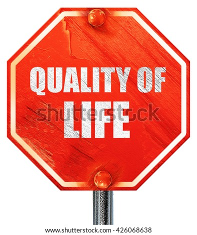 quality of life, 3D rendering, a red stop sign - stock photo
