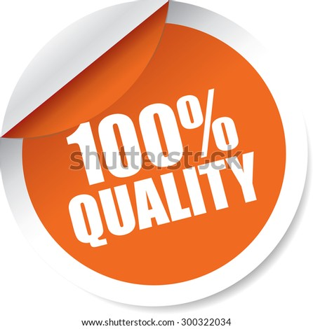 Quality100 Percent, Quality of Product Guarantee Orange Four Label or Sticker