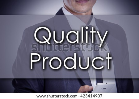 Quality Product - Young businessman with text - business concept - horizontal image