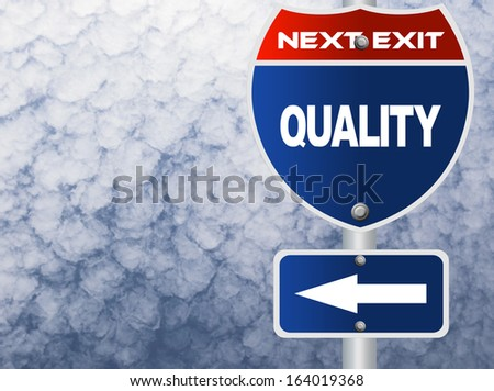 Quality road sign - stock photo