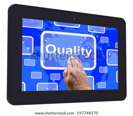 Quality Tablet Touch Screen Showing Excellent Superior Premium Product - stock photo