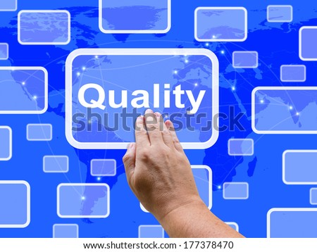 Quality Touch Screen Showing Excellent Superior Premium Product - stock photo