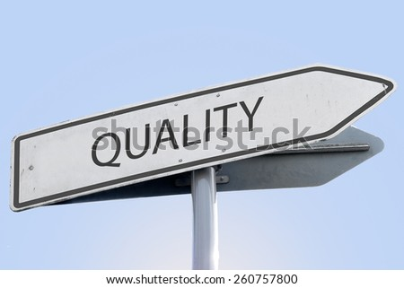 QUALITY word on road sign - stock photo