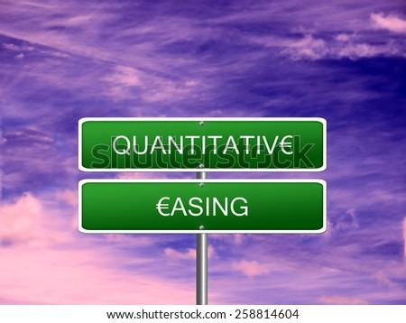 Quantitative Easing euro sign crisis stimulus Europe. - stock photo