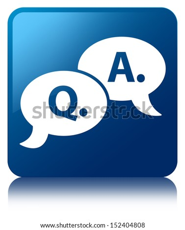 Question Answer bubble icon glossy blue reflected square button - stock photo