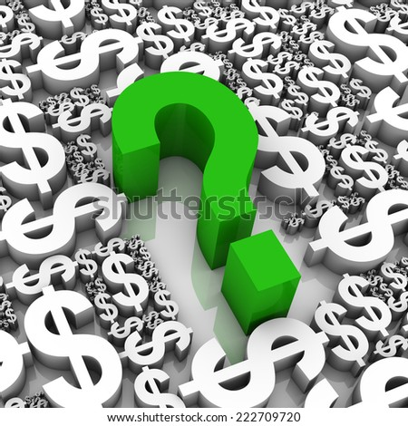 Question mark surrounded by dollar currency symbols. Part of a series. - stock photo