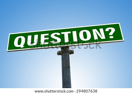 QUESTION word on green road sign - stock photo
