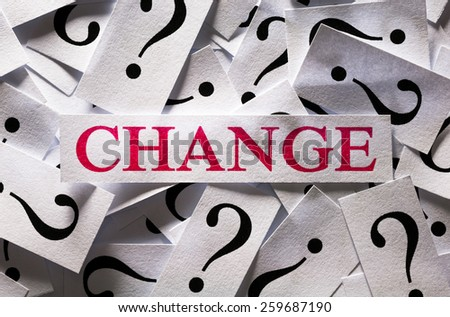 Questions about the Change , too many question marks - stock photo