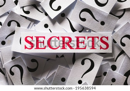 Questions about the Secrets , too many question marks - stock photo