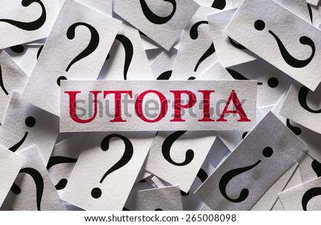 Questions about the Utopia , too many question marks - stock photo
