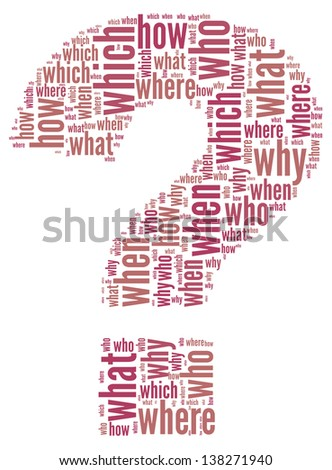 Questions what where when why how concept in question mark of word tag cloud - stock photo