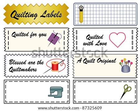 Quilting Labels. Collection of eight tags with copy space to customize for quilting, patchwork, appliqué, trapunto and do it yourself fashion projects. - stock photo