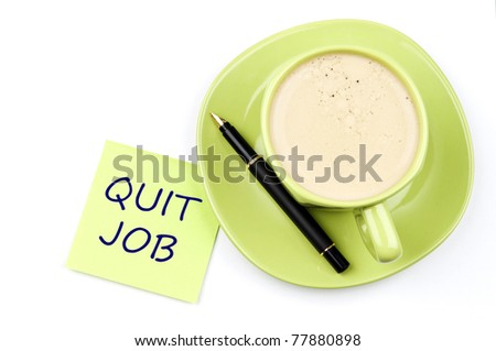 Quit job on note and coffee - stock photo