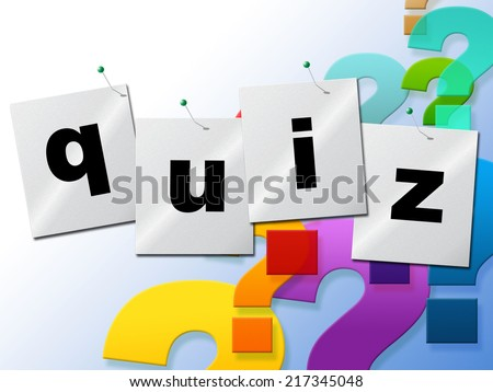 Quiz Questions Representing Faq Test And Ask - stock photo
