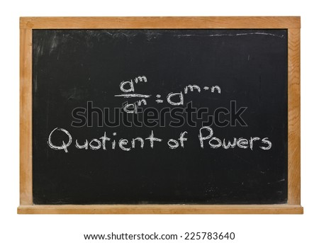 Quotient of powers written in white chalk on a black chalkboard isolated on white - stock photo