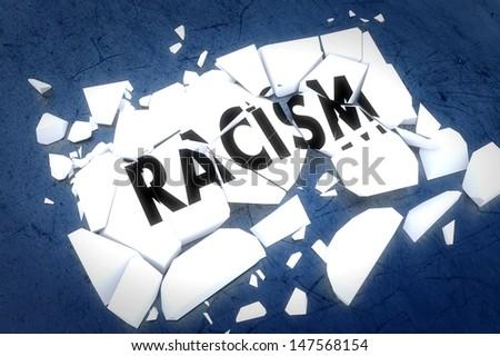Racism breaks   - stock photo