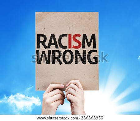 Racism Wrong card with sky background - stock photo