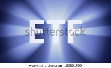 "Radiant light from the acronym ""ETF"""