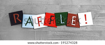 Raffle as a sign for tombolas, lottery, gambling, raffles, fetes and shows. - stock photo