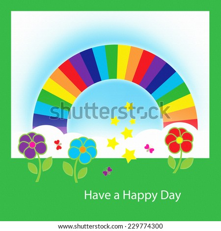 Rainbow - Have a Happy Day - stock photo