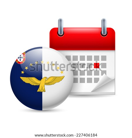 Raster version. Calendar and round flag icon. National holiday in Azores  - stock photo