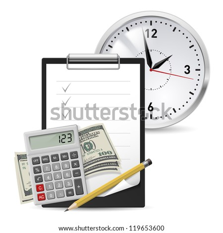 Raster version. Dollars, Note and Pen, Classic Office Clock and Calculator - stock photo