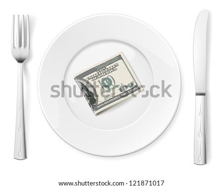 Raster version. Dollars on food plate with fork and knife