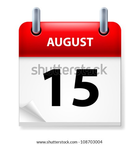 Raster version. Fifteenth of August Calendar icon on white background - stock photo