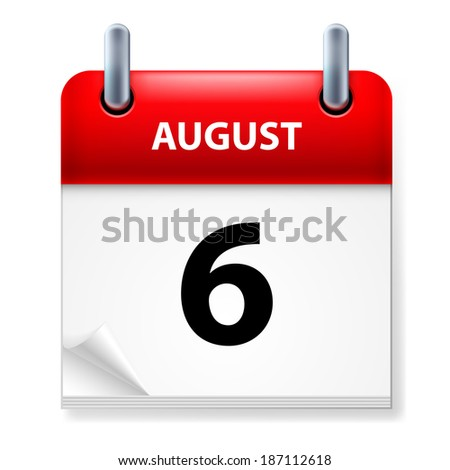 Raster version. Sixth in August Calendar icon on white background - stock photo