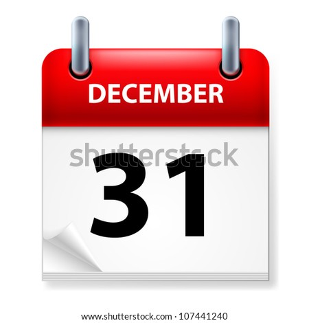 Raster version. Thirty-first December in Calendar icon on white background - stock photo