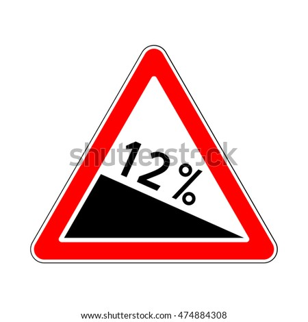 Raster version. Traffic-Road Sign of Steep Road on White