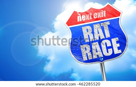 rat race, 3D rendering, blue street sign