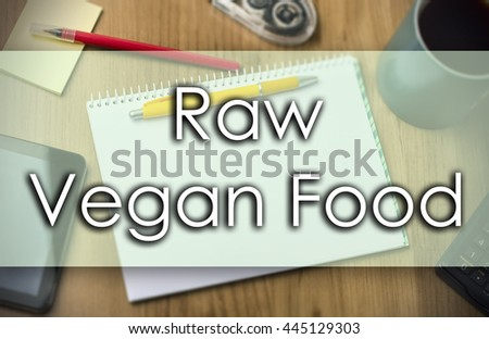 Raw Vegan Food - business concept with text - horizontal image
