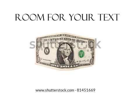 Real American Money, Folded and Warped and Distorted. Isolated on white with room for your text. The perfect image for all your Warped Money Image Needs. - stock photo