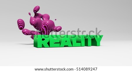 REALITY - 3D rendered colorful headline illustration.  Can be used for an online banner ad or a print postcard.