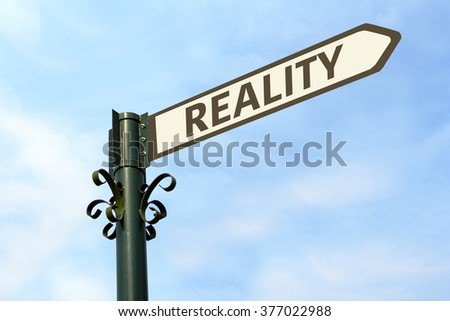 REALITY WORD ON ROADSIGN - stock photo