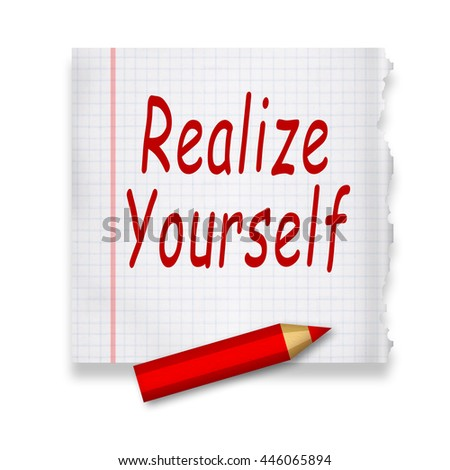 Realize yourself - stock photo