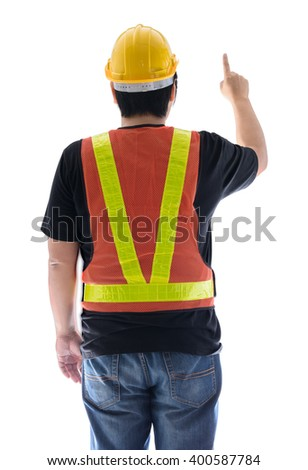 rear view of male construction worker with Standard construction safety equipment and pointed the finger isolated on white background - stock photo