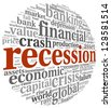 Recession and crisis concept in word tag cloud on white background - stock photo