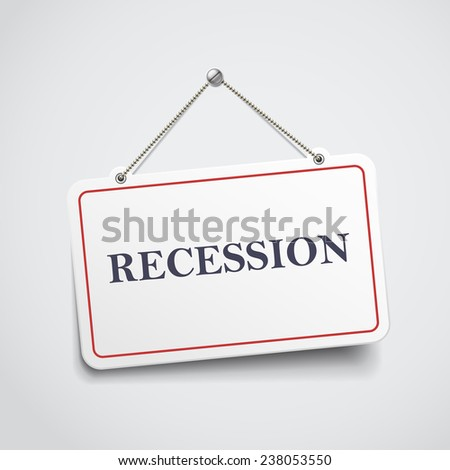 recession hanging sign isolated on white wall  - stock photo