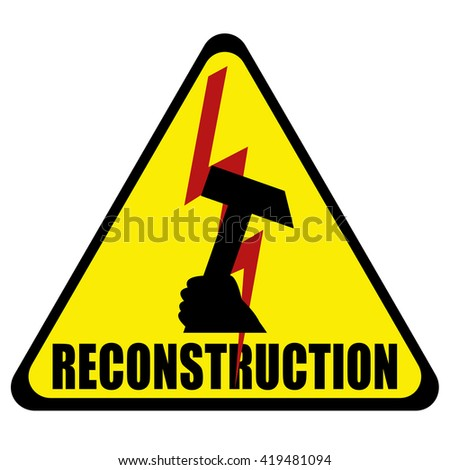 Reconstruction sign - stock photo