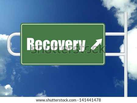 Recovery road sign board - stock photo