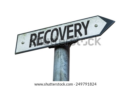 Recovery sign isolated on white background - stock photo
