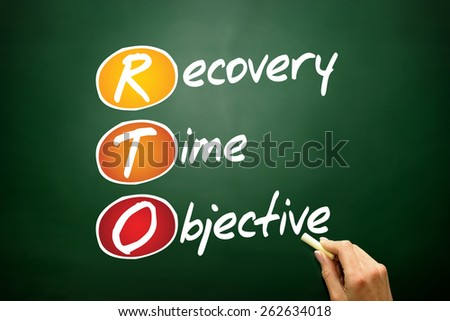 Recovery Time Objective (RTO), business concept acronym on blackboard - stock photo