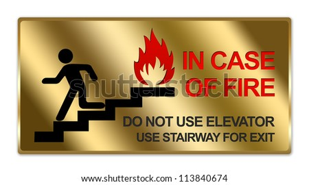 Rectangle Gold Metallic Style Plate For In Case Of Fire Do Not Use Elevator Use Stairway For Exit Sign Isolated on White Background - stock photo